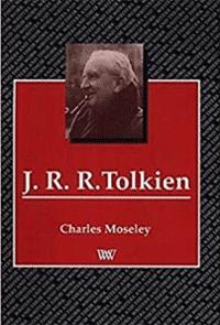 Charles Moseley   J.R.R. Tolkien