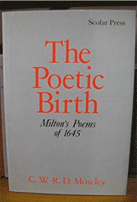 Charles Moseley   The Poetic Birth