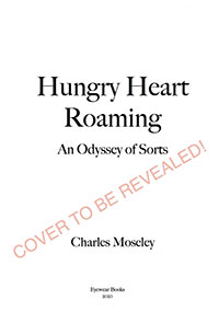 Hungry Heart Roaming | Charles Moseley | Books